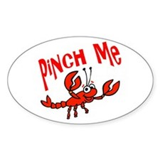 Pinch Me Oval Decal