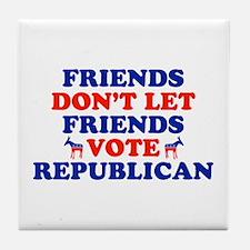 Friends Don't Let Friends Vote Republican Tile Coa
