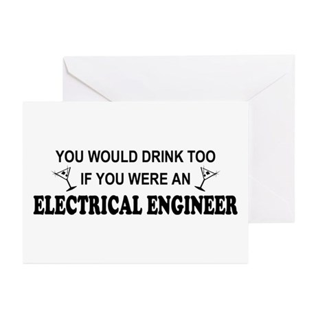 You'd Drink Too EE Greeting Cards (Pk of 10)