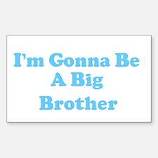 I'm Gonna Be A Big Brothe Sticker (Rectangular