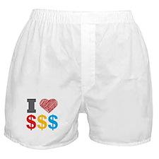 I Love Dollars Boxer Shorts