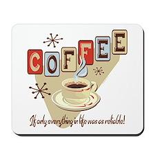 Reliable Coffee Mousepad