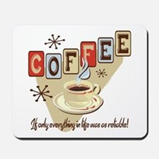 Reliable Coffee Mousepad