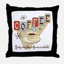 Reliable Coffee Throw Pillow
