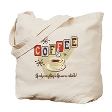 Reliable Coffee Tote Bag