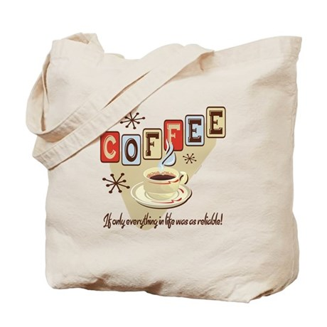 Reliable Coffee Tote Bag