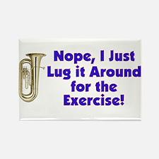 Tuba-I Just Lug it Around Rectangle Magnet