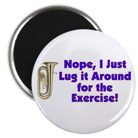 """Tuba-I Just Lug it Around 2.25"""" Magnet (10 pack)"""