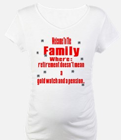 welcome to the family Shirt