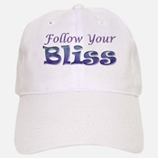 Follow Your Bliss Baseball Baseball Cap