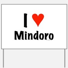 I love Mindoro Yard Sign