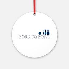 Born to BOWL Ornament (Round)