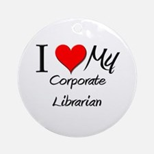 I Heart My Corporate Librarian Ornament (Round)