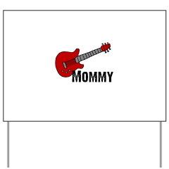 Guitar - Mommy Yard Sign