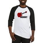 Guitar - Mommy Baseball Jersey