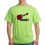 Guitar - Mommy Green T-Shirt