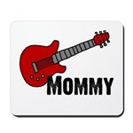 Guitar - Mommy Mousepad