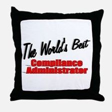 """""""The World's Best Compliance Administrator"""" Throw"""
