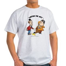 Another fine Mess T-Shirt