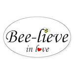 BEE-LIEVE IN LOVE Oval Sticker