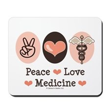Peace Love Medicine Caduceus Mousepad