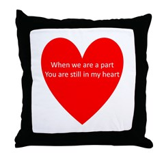 When we are apart Throw Pillow