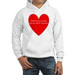 When we are apart Hooded Sweatshirt