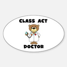 Class Act Doctor Oval Decal