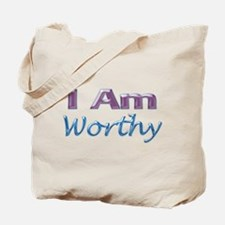 I Am Worthy Tote Bag