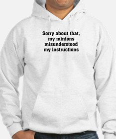 Sorry About Minions Hoodie Sweatshirt