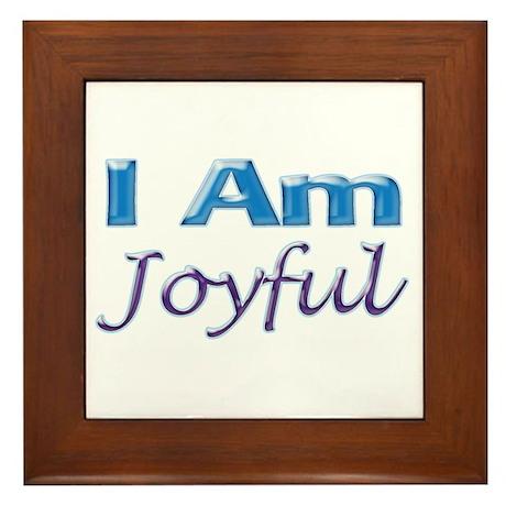 I Am Joyful Framed Tile