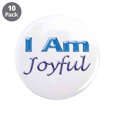 """I Am Joyful 3.5"""" Button (10 pack)"""