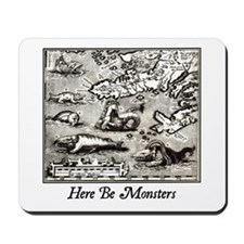 Here Be Monsters Mousepad