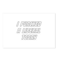 I Punched A Liberal Today Postcards (Package of 8)