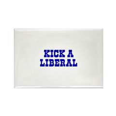 Kick A Liberal Rectangle Magnet