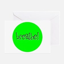 Breathe Green Greeting Card