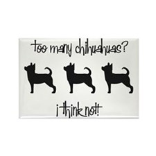 Too Many Chihuahuas? Rectangle Magnet