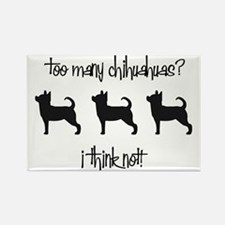 Too Many Chihuahuas? Rectangle Magnet (100 pack)