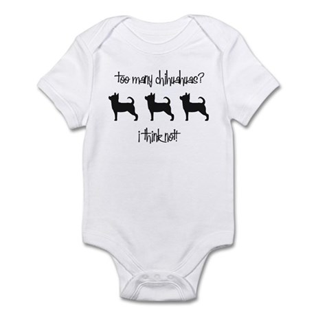 Too Many Chihuahuas? Infant Bodysuit