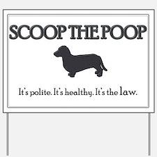 Scoop the Poop Yard Sign