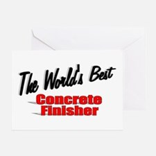 """The World's Best Concrete Finisher"" Greeting Card"