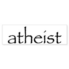 atheist Bumper Bumper Sticker