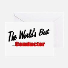 """The World's Best Conductor"" Greeting Card"