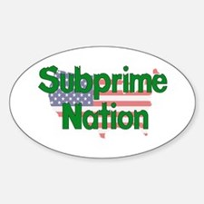 Subprime Nation Oval Decal