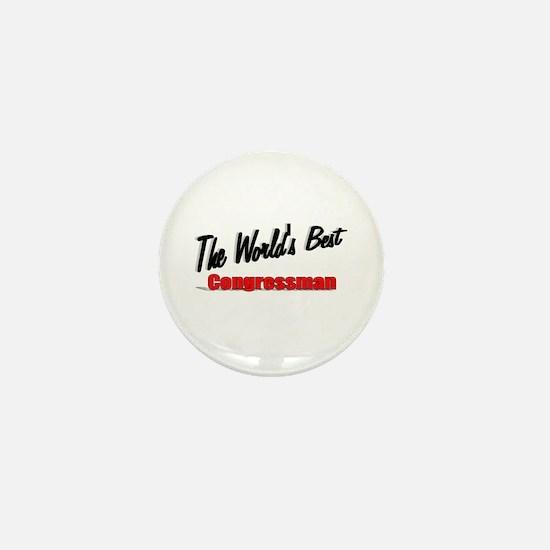 """The World's Best Congressman"" Mini Button"
