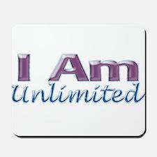 I Am Unlimited Mousepad
