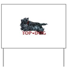 Top Dog Scottish Terrier Yard Sign