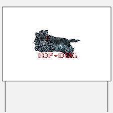 Top Dog Scottish Terrier Yard Sign