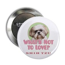 "What's Not to Love? - 2.25"" Button"