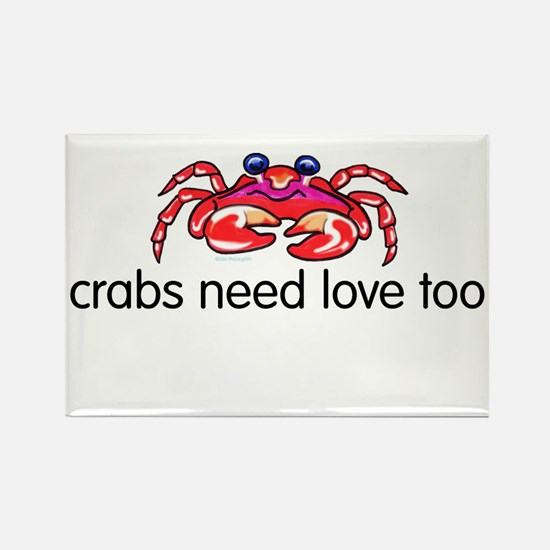 crabs need love too Rectangle Magnet